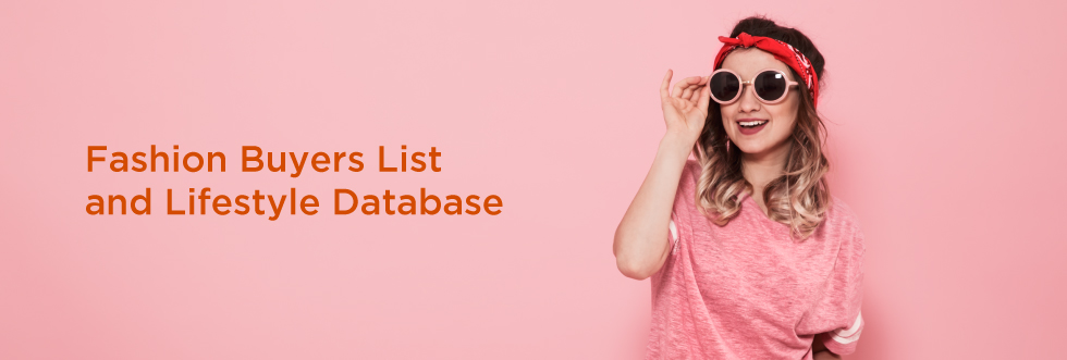 Lifestyle and Fashion Consumer Mailing Lists