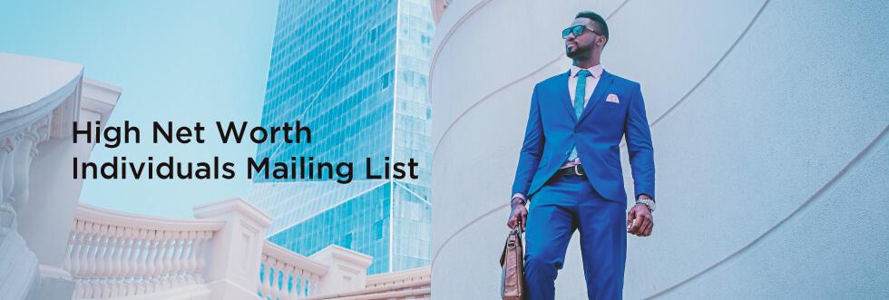 B2C High Net Worth Individuals Mailing Lists